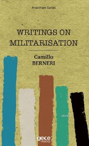 Writings On Militarisation