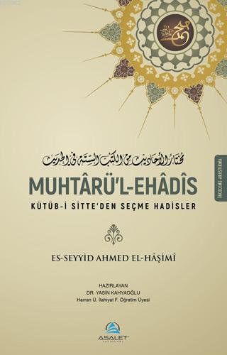Muhtaürü'l-Ehadîs; Kütüb-i Sitte'den Seçme Hadisler