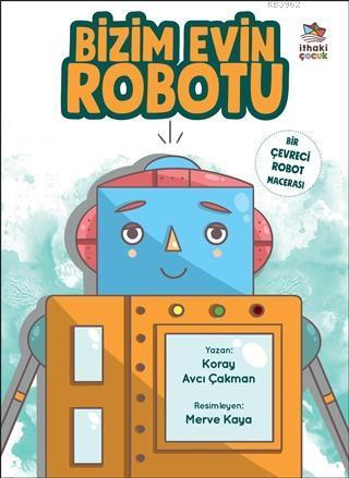 Bizim Evin Robotu; Bir Çevreci Robot Macerası
