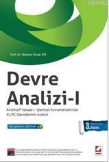 Devre Analizi-1; Kirchhoff Yasaları ? İşlemsel Kuvvetlendiriciler RL/RC Devrelerinin Analizi