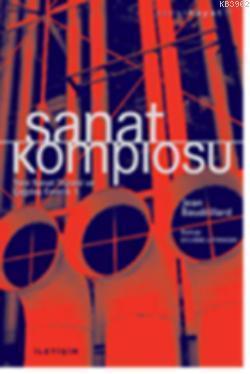 Sanat Komplosu; Yeni Sanat Düzeni ve  Çağdaş Estetik 1