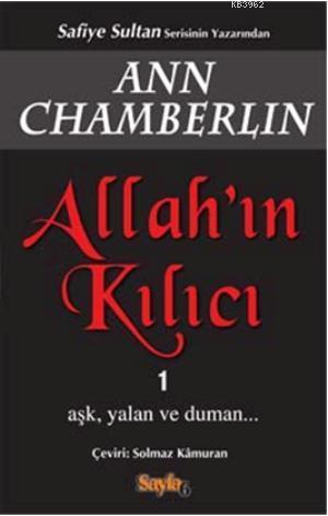 Allah'ın Kılıcı 1; Aşk,Yalan ve Duman