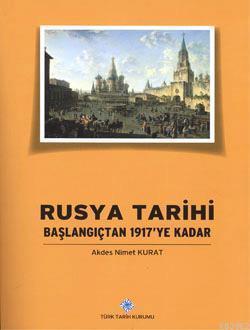 Rusya Tarihi - Başlangıçtan 1917'ye kadar