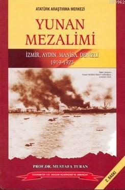 Yunan Mezalimi; İzmir, Aydın, Manisa, Denizli - 1919-1923