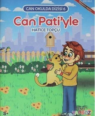 Can Pati'yle; Can Okulda Dizisi 6