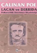 Çalınan Poe; Psikanalitik Devekuşu Diyalektiği