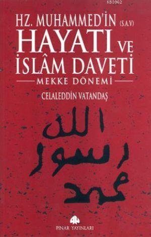 Hz. Muhammed'in Hayatı ve İslam Daveti (Ciltli, 2 Cilt)