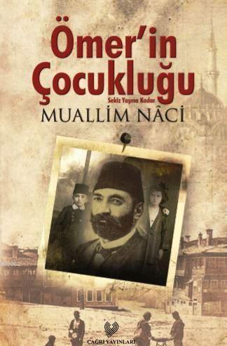 Ömer'in Çocukluğu; Sekiz Yaşına Kadar - Osmanlı Türkçesi aslı ile birlikte