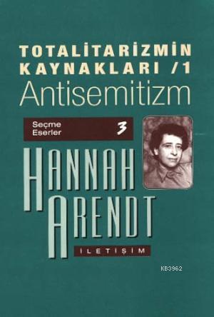 Totalitarizmin Kaynakları 1; Antisemitizm