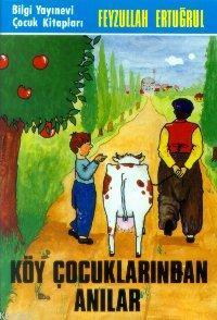 Köy Çocuklarından Anılar