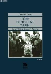 Türk Demokrasi Tarihi; Sosyal Kültürel Ekonomik Temeller