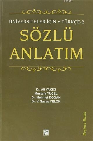Sözlü Anlatım; Üniversiteler İçin - Türkçe 2