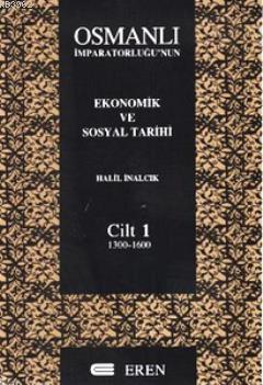 Osmanlı İmparatorluğu'nun Ekonomik ve Sosyal Tarihi 2 Cilt Takım (Kutulu)