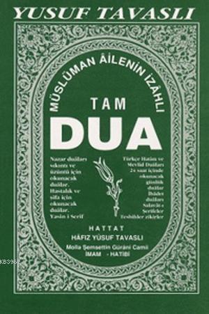 Müslüman Ailenin İzahlı Tam Dua Kitabı (Ciltli) (B26)