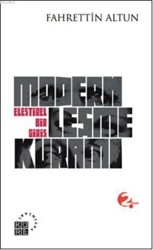 Modernleşme Kuramı; Eleştirel Bir Giriş