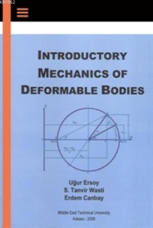 Introductory Mechanics of Deformable Bodies