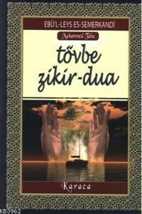 Tevbe - Zikir - Dua