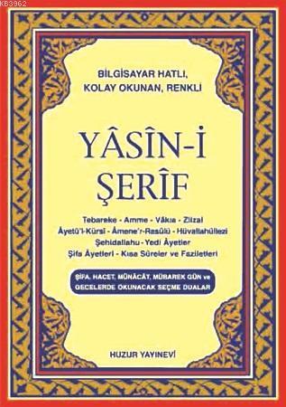 Yasin-i Şerif (Kod:015) (Cep Boy, Şamua); Türkçe Okunuşlu, Bilgisayar Hatlı
