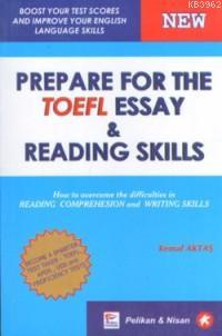 Prepare For The Toefl Essay & Reading Skills