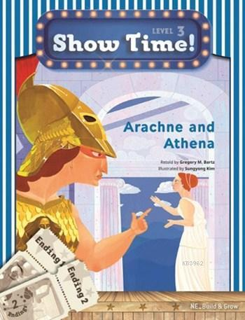 Arachne and Athena +Workbook +MultiROM; Show Time Level 3