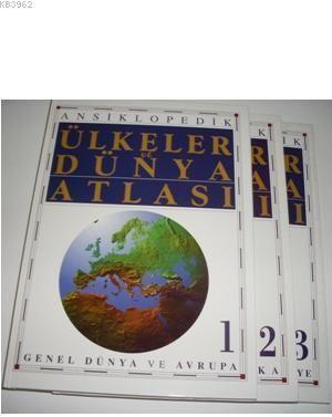 Ansiklopedik Ülkeler ve Dünya Atlası (3 Cilt); Genel Dünya ve Avrupa