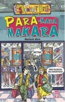 Para-Mara Makara; Eğlenceli Bilim, +10 Yaş