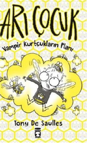 Arı Çocuk; Vampir Kurtçukların Planı