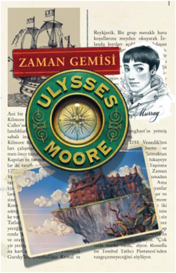 Ulysses Moore 13 - Zaman Gemisi; 10+ Yaş