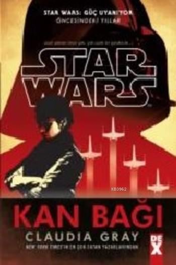 Star Wars Kan Bağı
