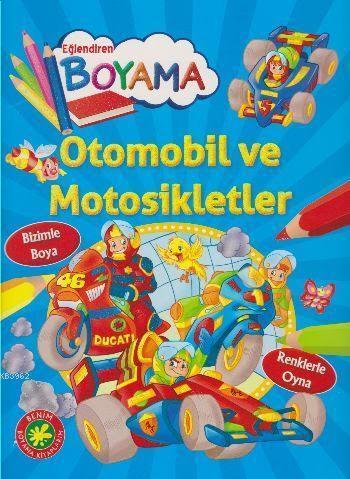 Otomobil ve Motosikletler; Eğlendiren Boyama Serisi