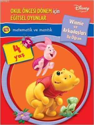 Matematik ve Mantık (4 Yaş); Winnie ve Arkadaşları İle Öğren