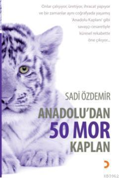 Anadoludan 50 Mor Kaplan