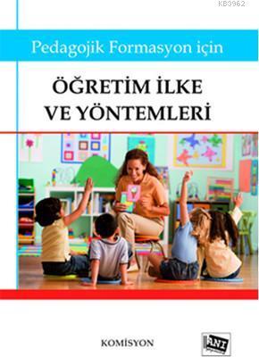 Pedagojik Formasyon İçin Öğretim İlke ve Yöntemleri