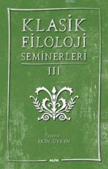 Klasik Filoloji Seminerleri III