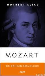 Mozart; Bir Dahinin Sosyolojisi