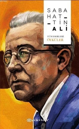 Sabahattin Ali (Tüm Eserleri - Öyküler)