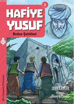 Hafiye Yusuf 3:  Rodos Şehitleri; Rodos Şehitleri