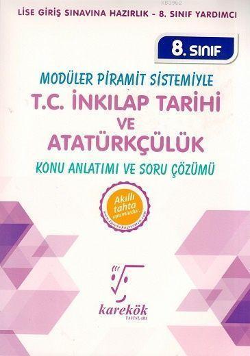 Karekök Yayınları 8. Sınıf LGS T.C. İnkılap Tarihi ve Atatürkçülük MPS Konu Anlatımı ve Soru Çözümü Karekök