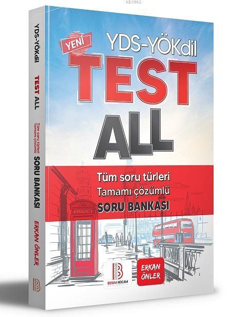 YÖKDİL - YDS Test All Tüm Soru Türleri Özgün Soru Bankası Benim Hocam Yayınları
