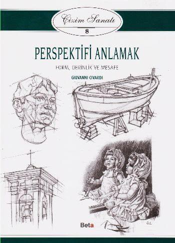 Perspektifi Anlamak; Çizim Sanatı 8