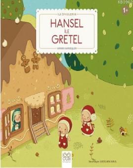 Hansel ile Gretel; İlk Öykülerim