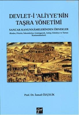 Devlet-i Aliyye'nin Taşra Yönetimi; Sancak Kanunnamelerinden Örnekler