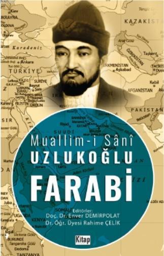 Muallim-i Sânî Uzlukoğlu Farabi