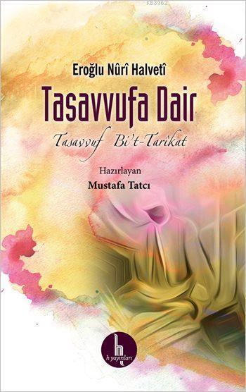 Tasavvufa Dair; Tasavvuf Bi't-Tarikat