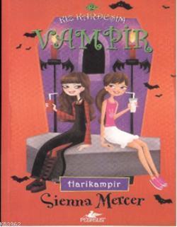 Kız Kardeşim Vampir 2; Harikampir