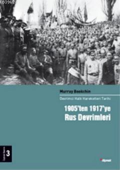 1905'ten 1917'ye Rus Devrimleri; Devrimci Halk Hareketleri Tarihi 3 Cilt