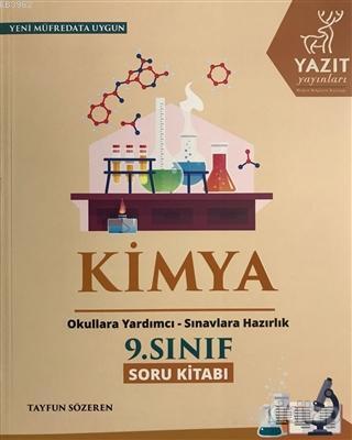 2019 9. Sınıf Kimya Soru Kitabı; Okullara Yardımcı - Sınavlara Hazırlık