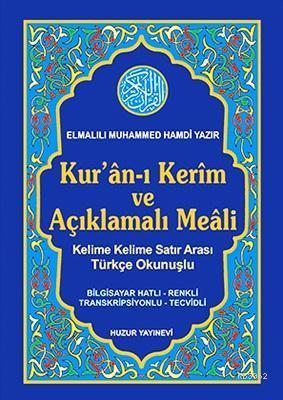 Kuran-ı Kerim ve Açıklamalı Meali Satır Arası Türkçe Okunuşlu Orta Boy 3lü Meal