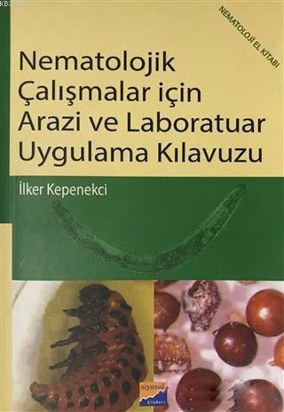 Nematolojilk Çalışmalar İçin Arazi ve Laboratuar Uygulama Kılavuzu; Nemataloji El Kitabı