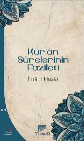 Kur'ân Sûrelerinin Fazileti